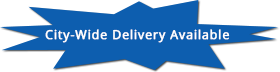 City-Wide Delivery Available