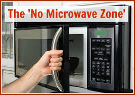 The 'No Microwave Zone'